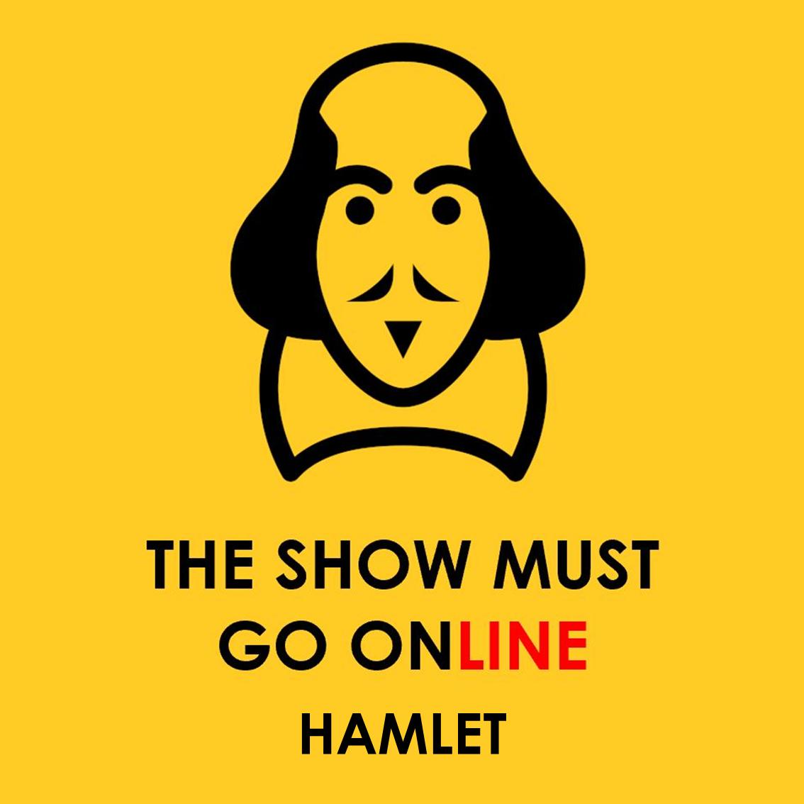 The Show Must Go Online – Hamlet Thumbnail