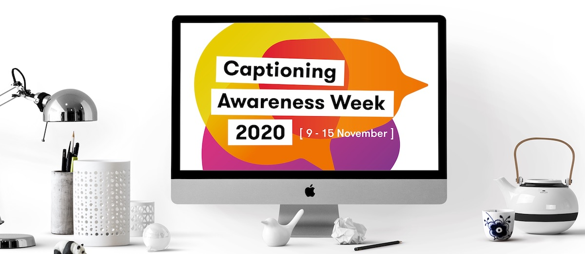 Captioning Awareness Week 2020