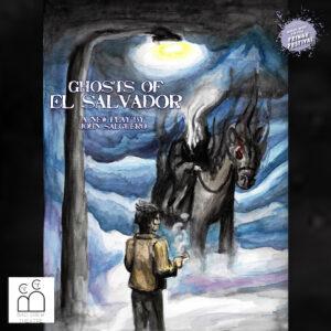 Ghosts of El Salvador