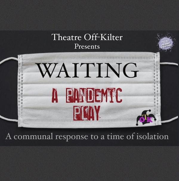 Waiting, a pandemic play Thumbnail