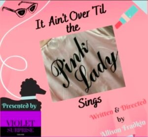 It ain't over till the pink lady sings