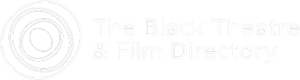 The Black Theatre & Film Directory