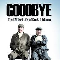Goodbye The Afterlife Of Cook And Moore Thumbnail