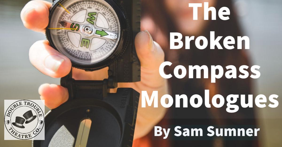 The Broken Compass Monologues Series 1 Thumbnail