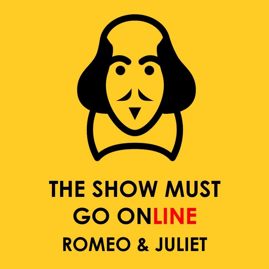 The Show Must Go Online – Romeo & Juliet Thumbnail