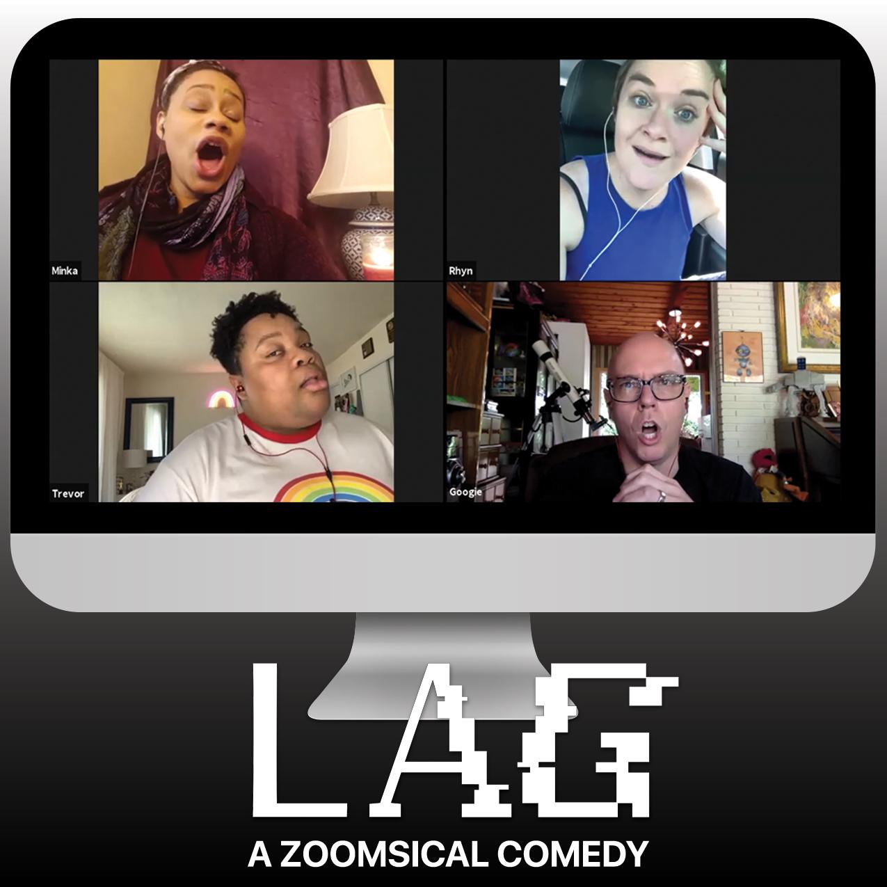 Lag: A Zoomsical Comedy Thumbnail