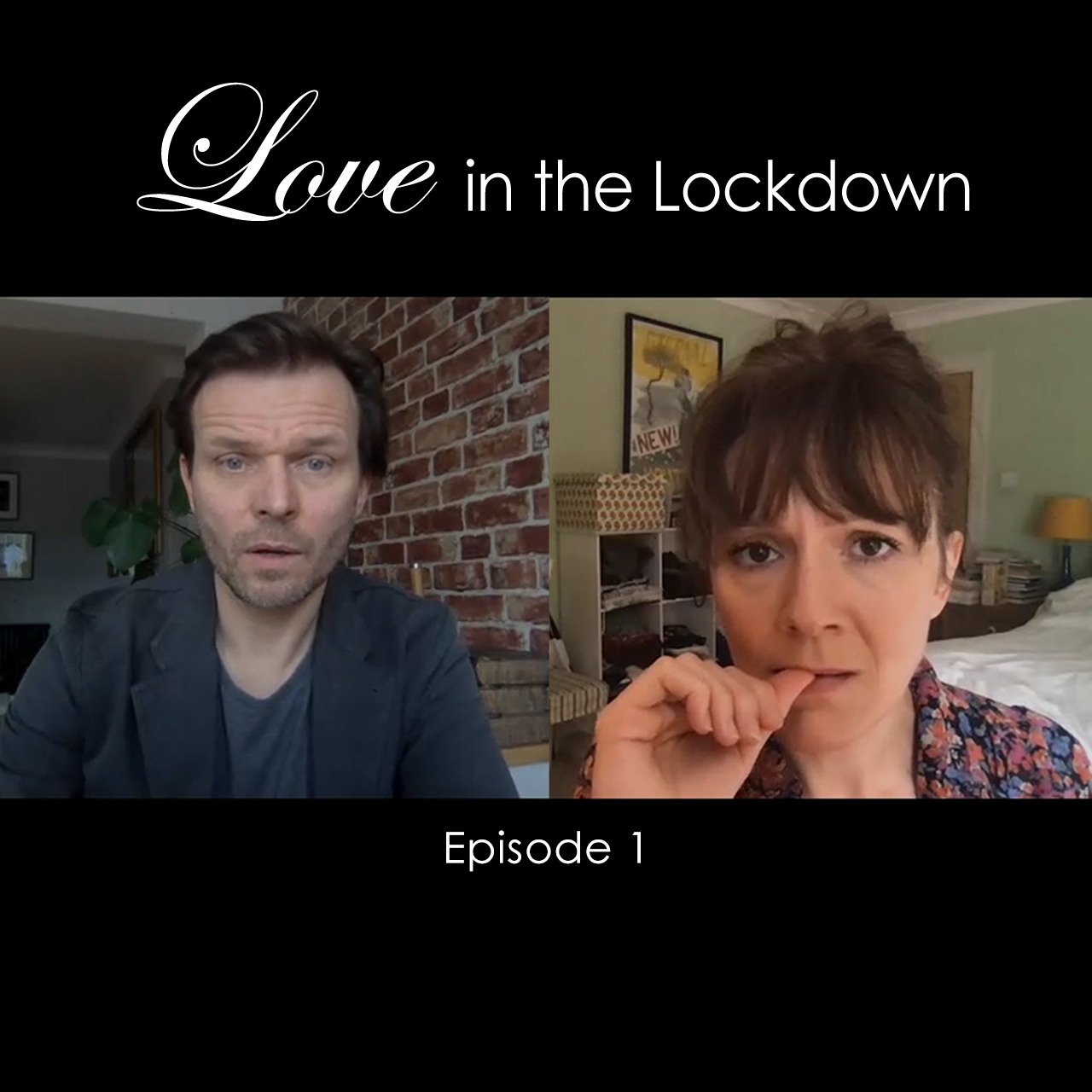 Love in the Lockdown: Episode 1 Thumbnail