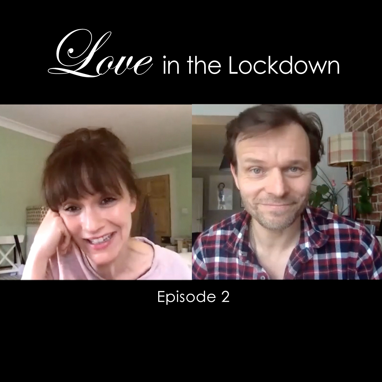 Love in the Lockdown: Episode 2 Thumbnail