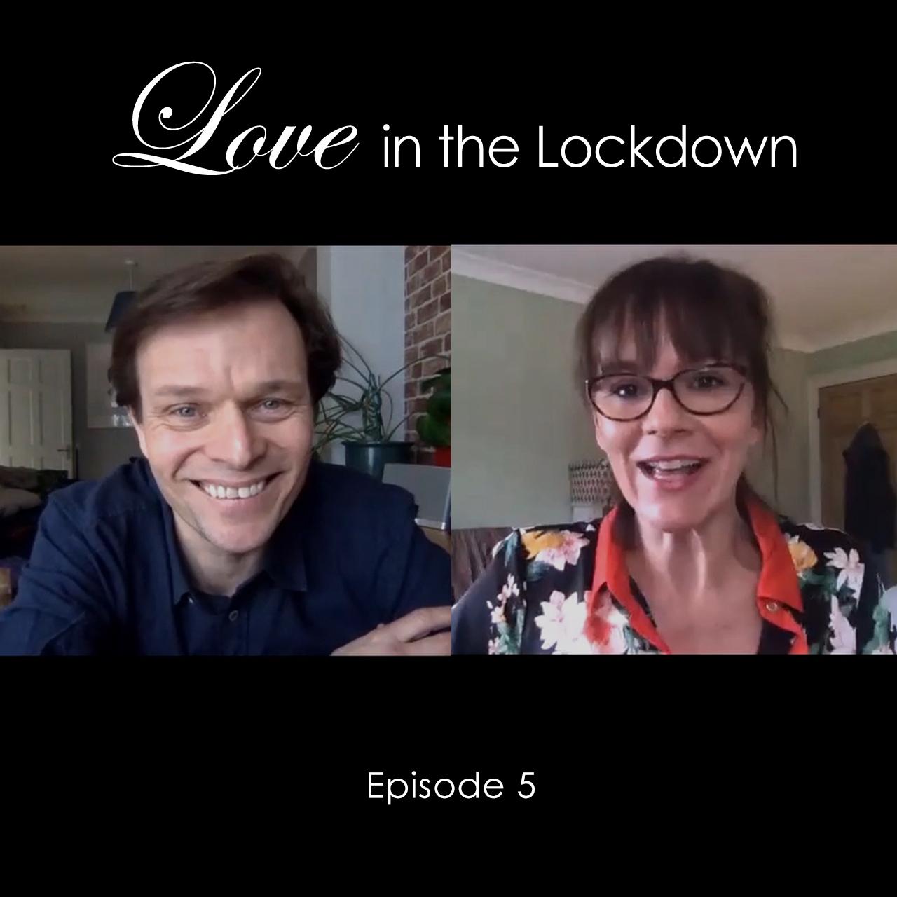 Love in the Lockdown Episode 5 Thumbnail